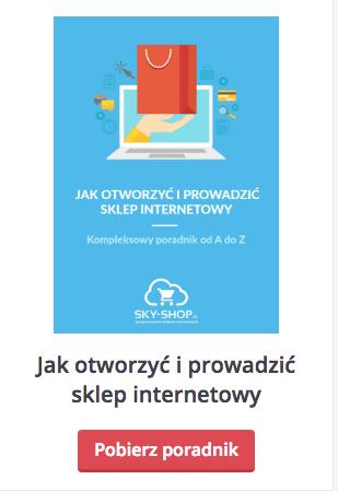 Poradnik - Jak otworzyć i prowadzić sklep internetowy